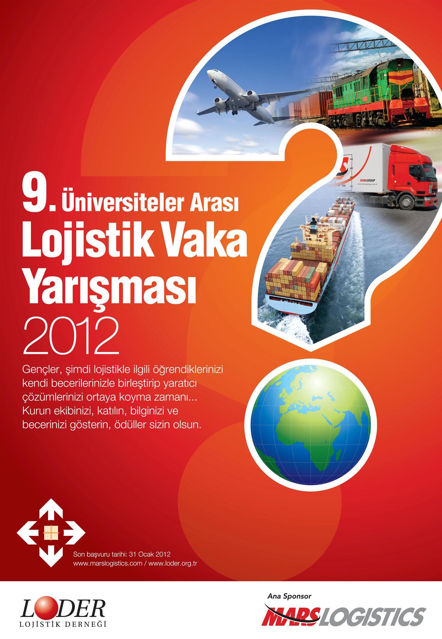 9. Üniversiteler Arası Lojistik Vaka Yarışması Başlıyor