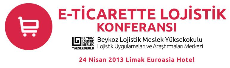 E-Ticarette Lojistik Konferansı