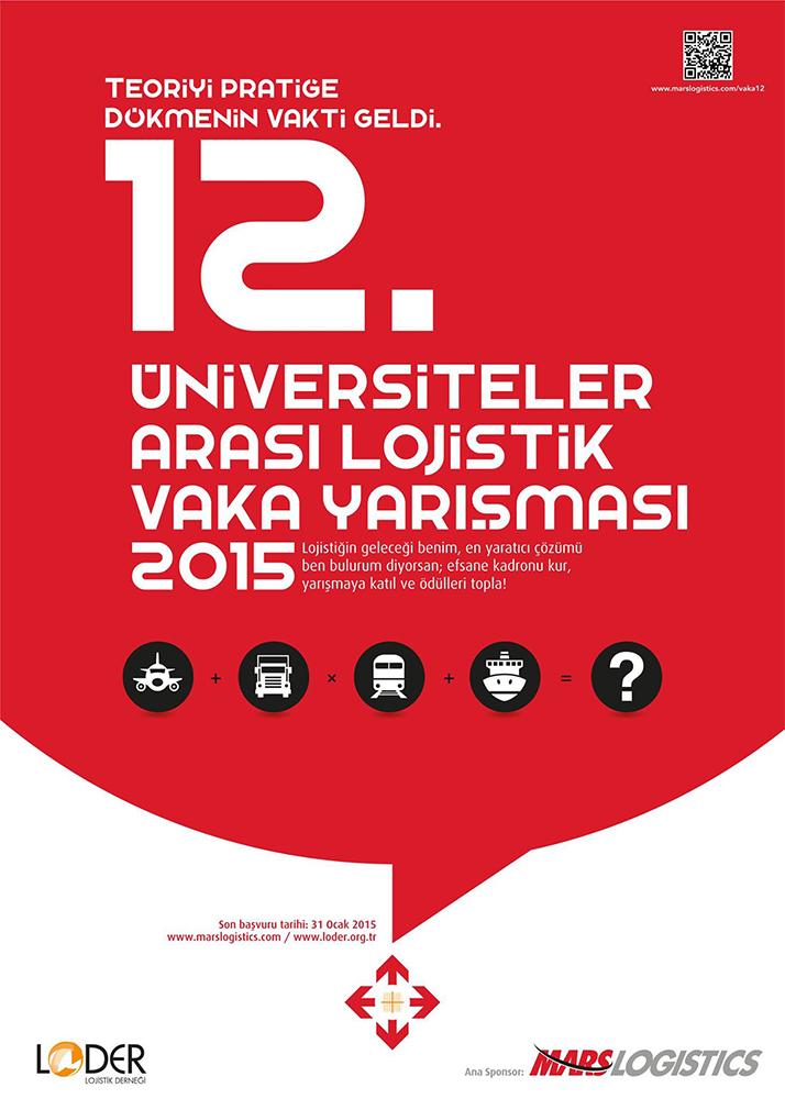 12. Üniversiteler Arası Lojistik Vaka Yarışması 2015