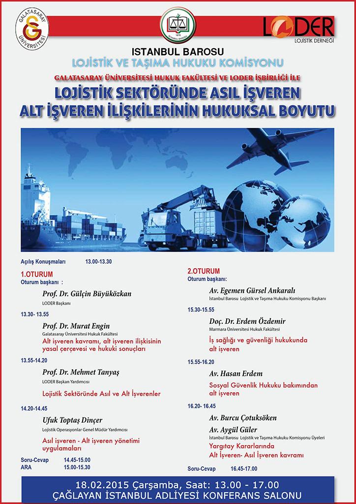 Lojistik Sektöründe Asıl İşveren Alt İşveren İlişkilerinin Hukuksal Boyutu Paneli