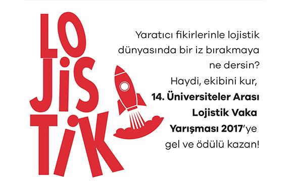 14. Üniversiteler Arası Lojistik Vaka Yarışması 2017