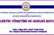 Lojistik Yönetimi ve Hukuki Boyutu Paneli